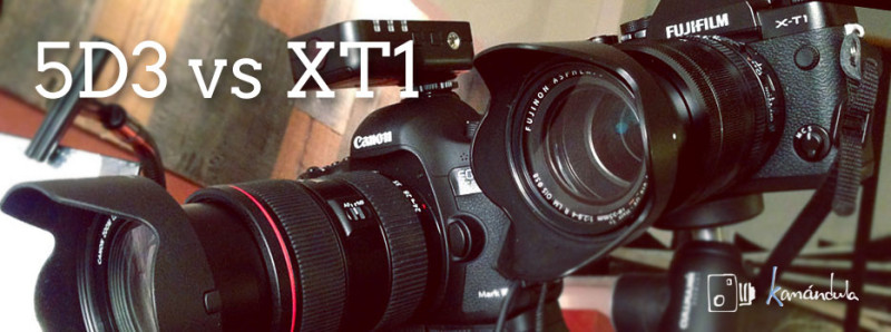 Comparativa Fuji XT1 y Canon 5D3