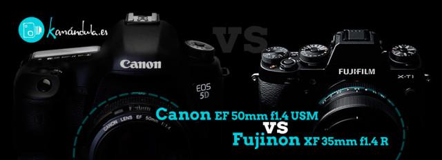 Analisis Lentes Fijas Canon vs Fuji