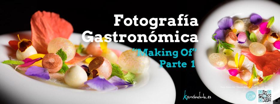 Making Of Taller Foto Gastronomica Pablo Gil