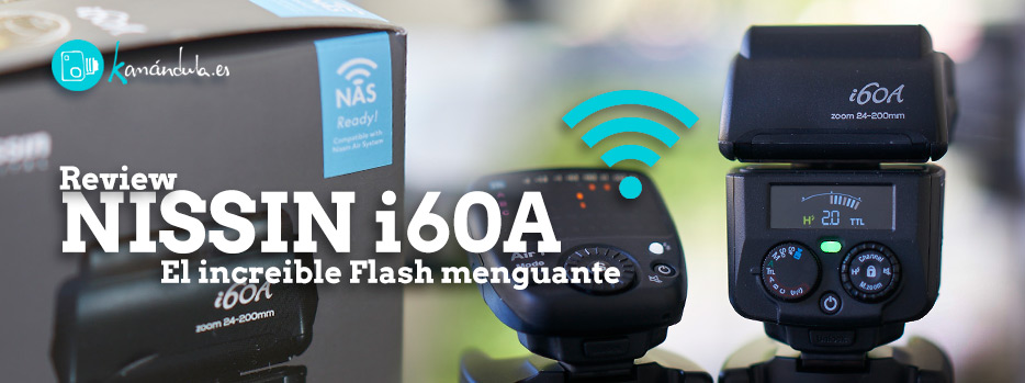 Nissin i60A Review Español SONY Pablo Gil